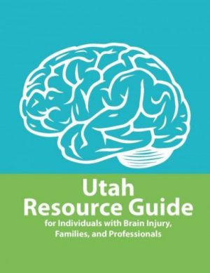 Utah Brain Injury Resource Guide
